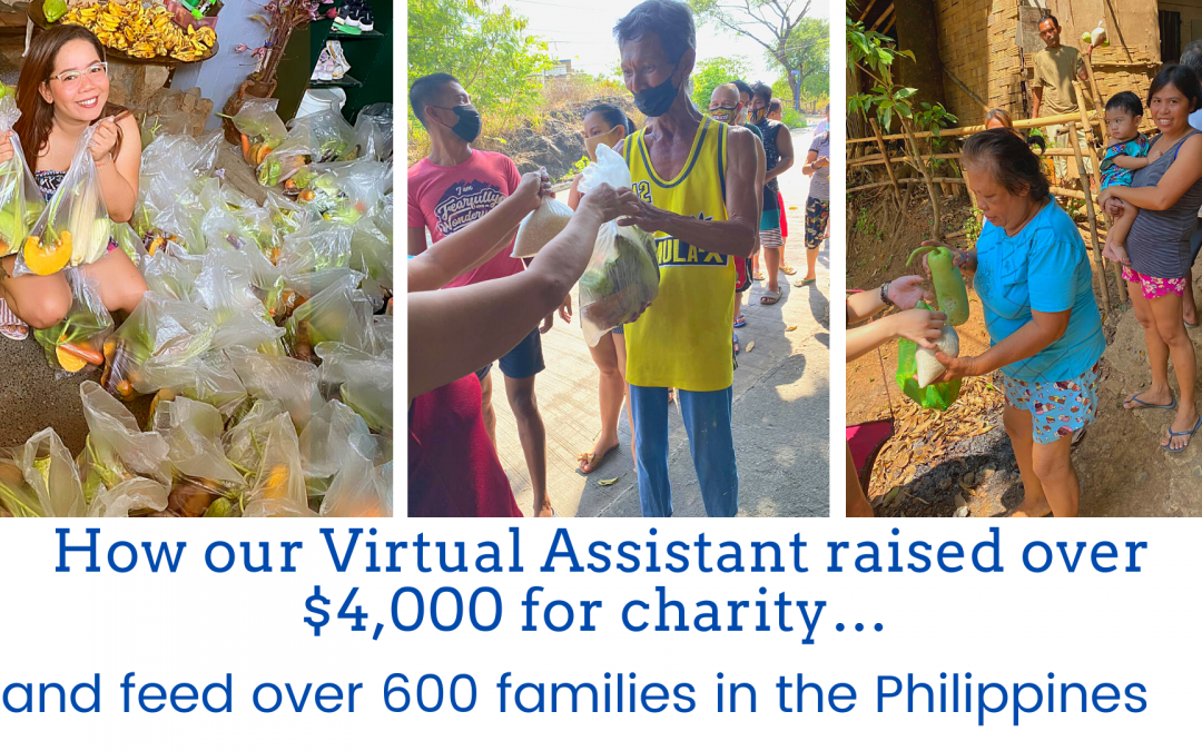 How our Virtual Assistant raised over $4,000 for charity… and feed over 600 struggling families in the Philippines