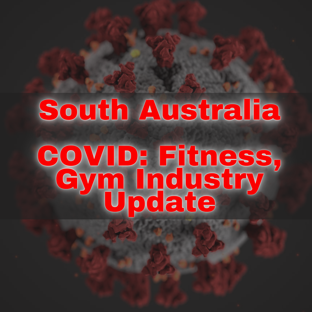 South Australia COVID Fitness, Gym Industry Update