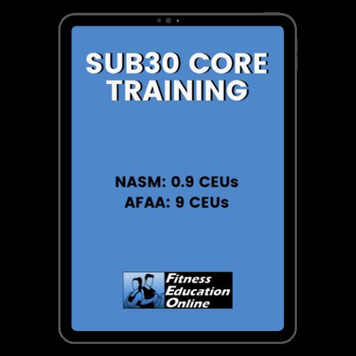 Sub30 Core